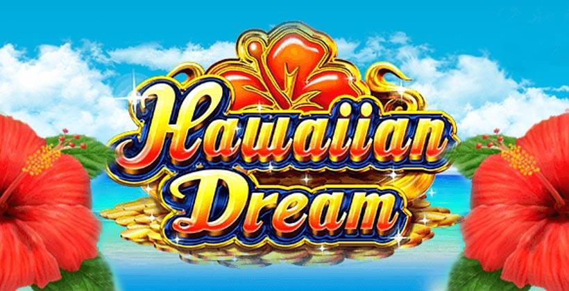 カジノシークレットで人気のビデオスロット分析!【Hawaiian Dream】